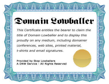 New service offers Domain Lowballers a lasting certificate