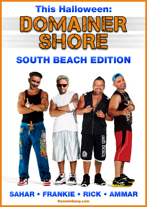 Domainer Shore - South Beach Edition - Halloween 2010