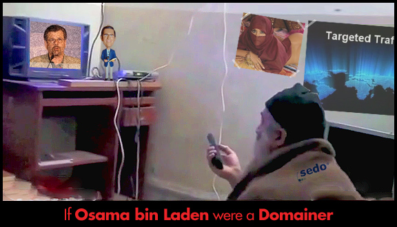 If Osama bin Laden were a Domainer