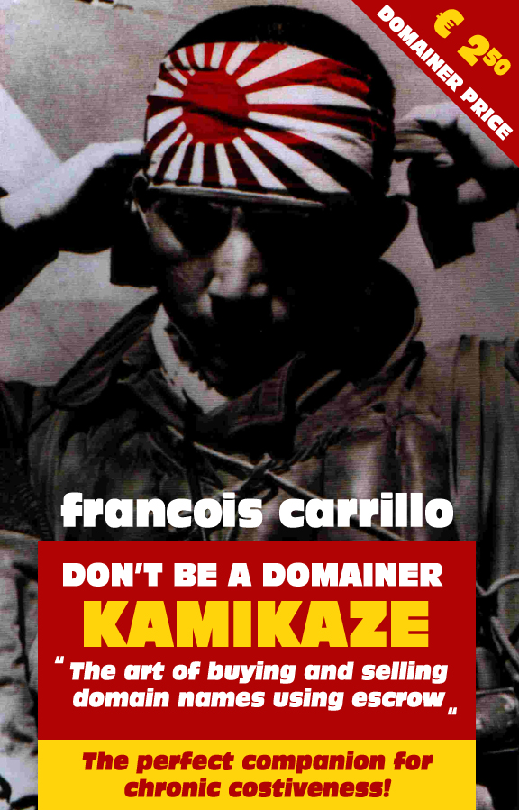 Domainer Kamikaze: New book by Francois becomes a best-seller