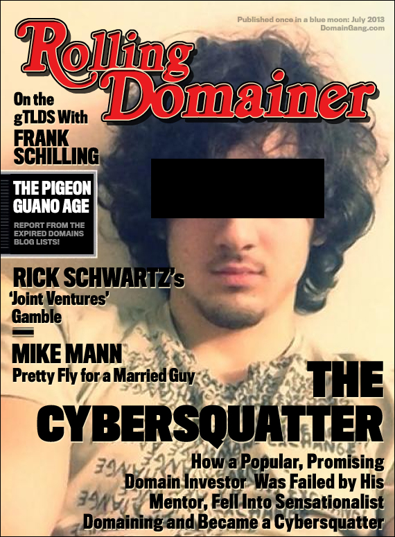 Rolling Domainer - The Cybersquatter