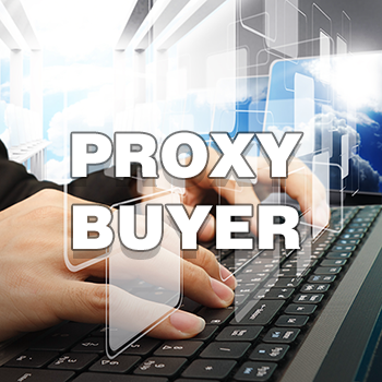 Proxy buyers inquire on behalf of companies or wealthy individuals.
