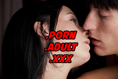 First there was .XXX, now .PORN and .ADULT coming up.