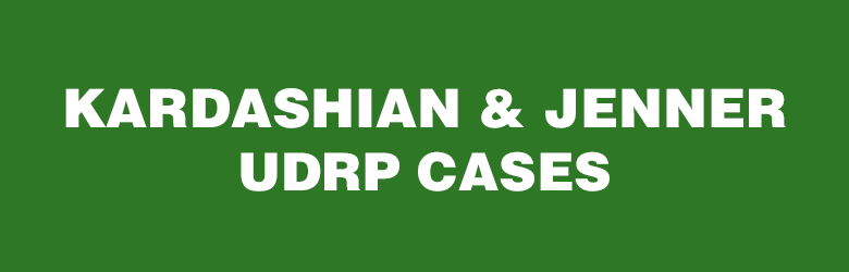 Several pending UDRP cases for Kardashian and Jenner domains.