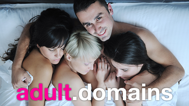 Adult Domains: Get one, or two, or three.