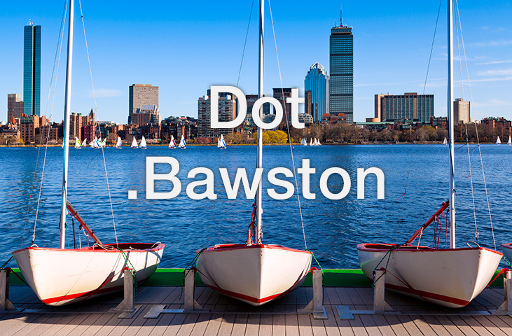 Dot .Bawston will remain a dream.