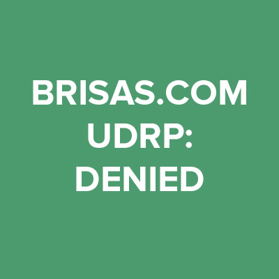 Brisas.com UDRP: Denied.